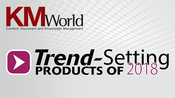 KMWorld Lists Interfacing among Trend-Setting Products of 2018