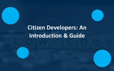 A Guide to Citizen Developer Meaning and Definition
