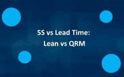 5S vs Lead time – Lean vs QRM