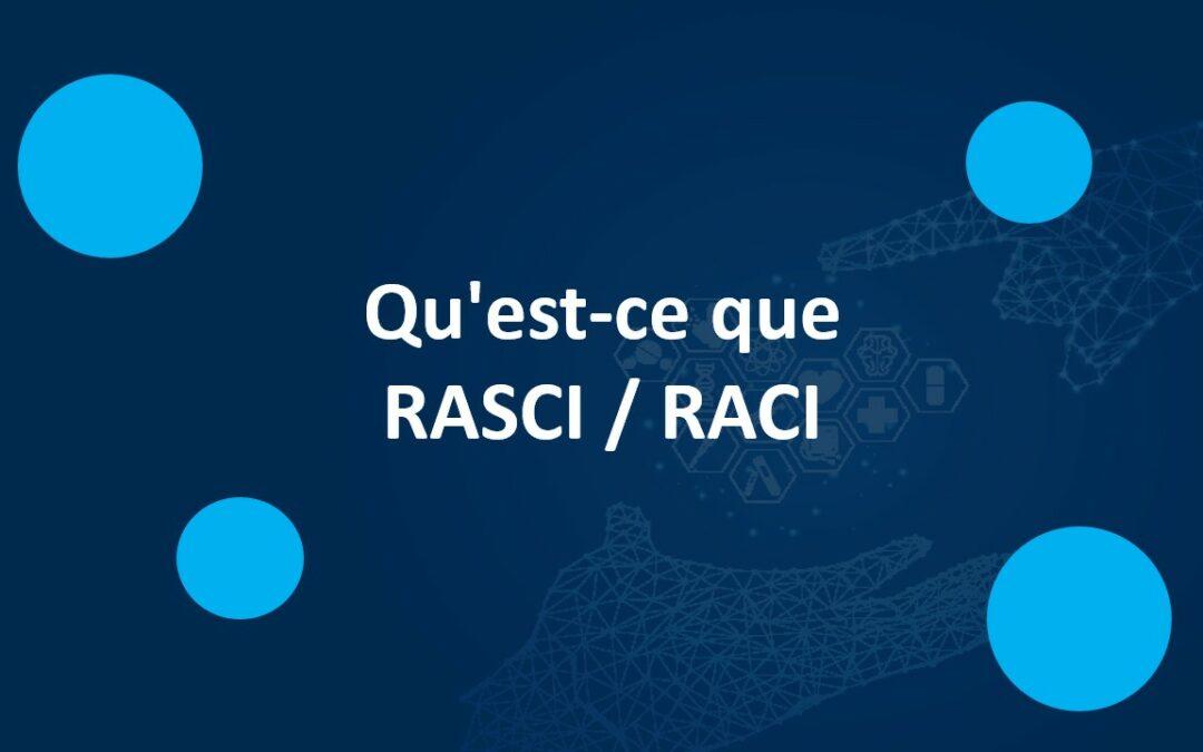 Qu'est-ce que RASCI / RACI