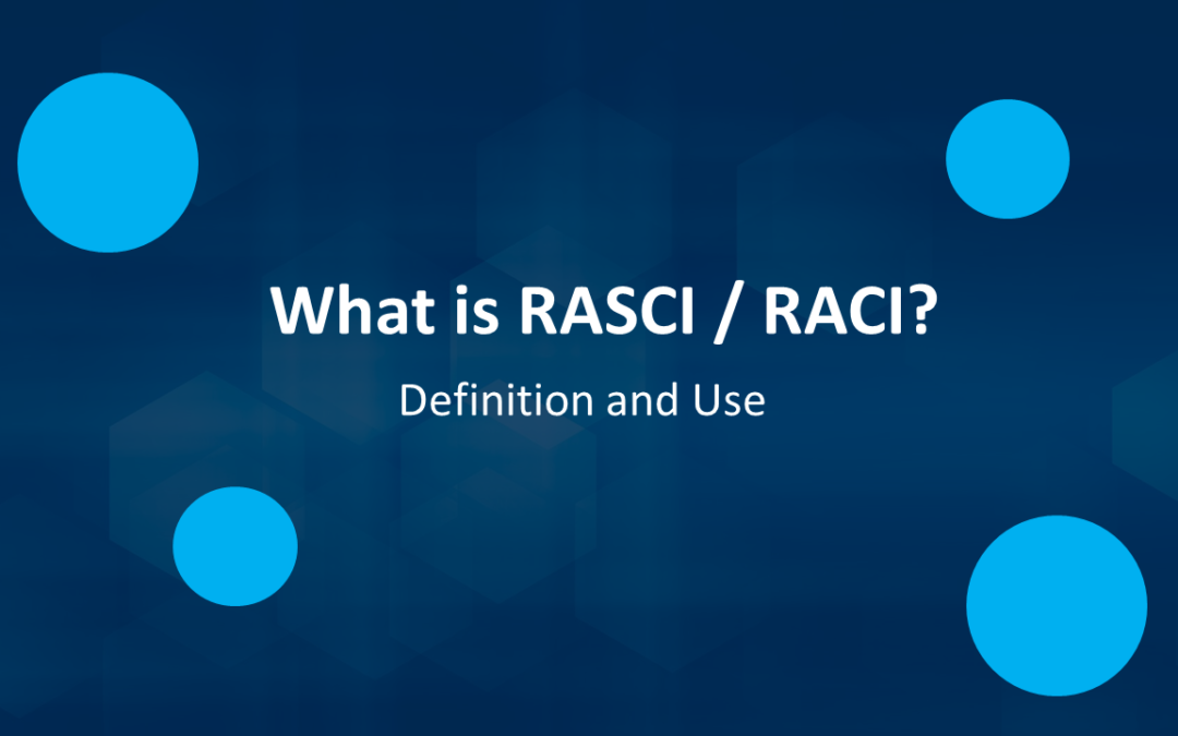 What is RASCI / RACI
